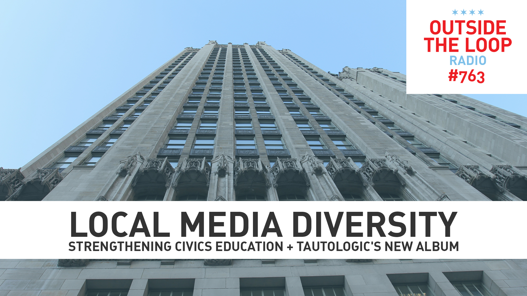 Looking up at the Tribune Tower and pondering the future of media diversity. (Photo credit: Mike Stephen/WGN Radio)