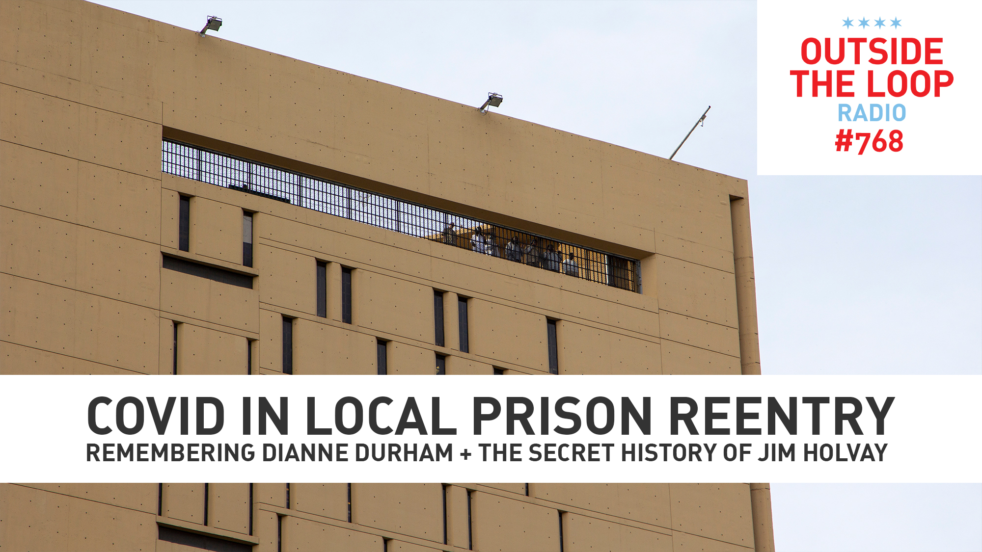 This week we learn how COVID-19 impacts local reentry facilities. (Photo credit: Mike Stephen/WGN Radio)