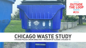 How can Chicago improve its handling of waste? (Photo credit: Mike Stephen/WGN Radio)